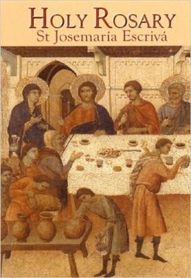 Holy Rosary St Josemaria Escriva